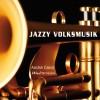 Jazzy Volksmusik